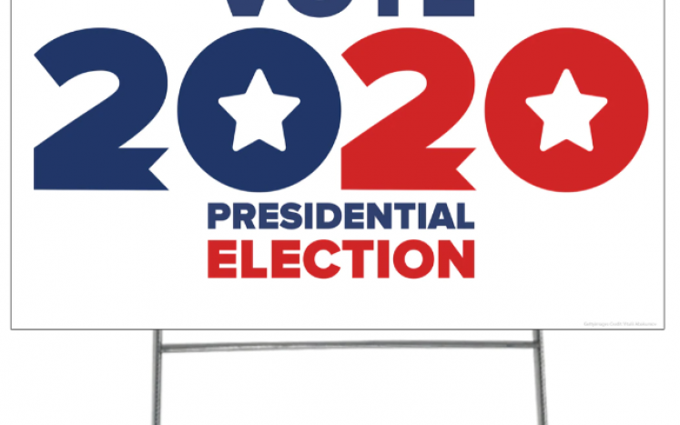 Political Sign for voting in 2020 for Presidential Campaign