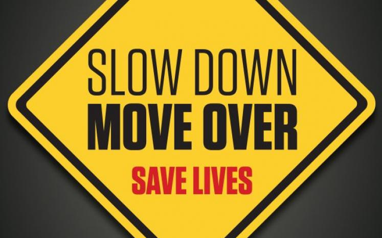 Move Over, Slow Down
